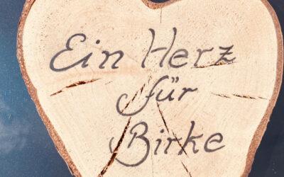 Ein Herz für Birke